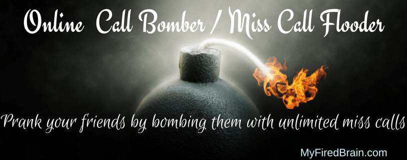 Unlimited Online Call Bomber: Prank your Friends with Miss