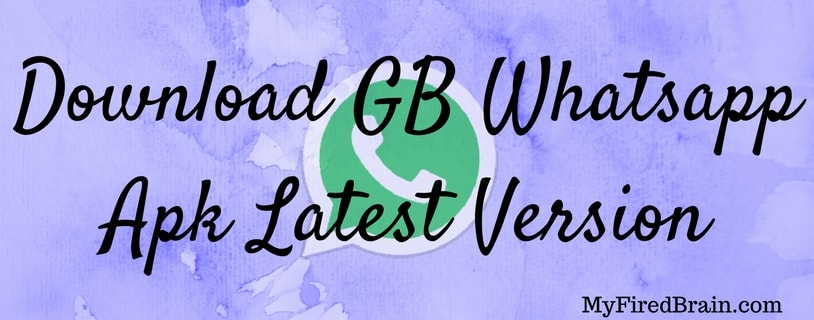 GB Whatsapp Apk Latest Version