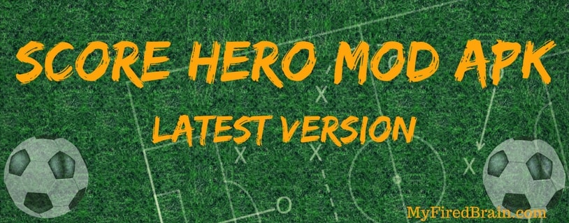 Hacked version of score hero mod apk